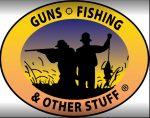 Guns, Fishing, & Other Stuff